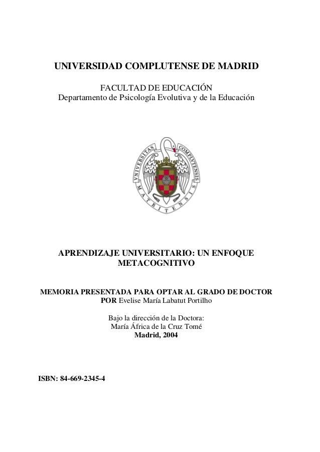 UNIVERSIDAD COMPLUTENSE DE MADRID               FACULTAD DE EDUCACIÓN     Departamento de Psicología Evolutiva y de la Edu...