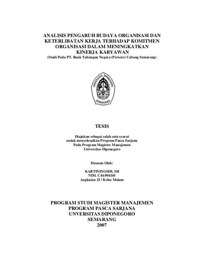 ANALISIS PENGARUH BUDAYA ORGANISASI DAN KETERLIBATAN KERJA TERHADAP KOMITMEN ORGANISASI DALAM MENINGKATKAN KINERJA KARYAWA...