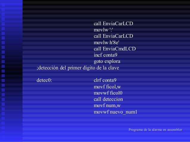 ;detección del segundo digito  incf conta10 goto explora detec0_2: clrf conta10 movf ficol,w movwf ficol0 call deteccion m...