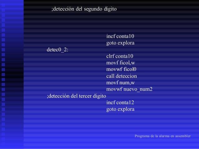 detec0_3: clrf conta12 movf ficol,w movwf ficol0 call deteccion movf num,w movwf nuevo_num3 ;detección del cuarto digito i...