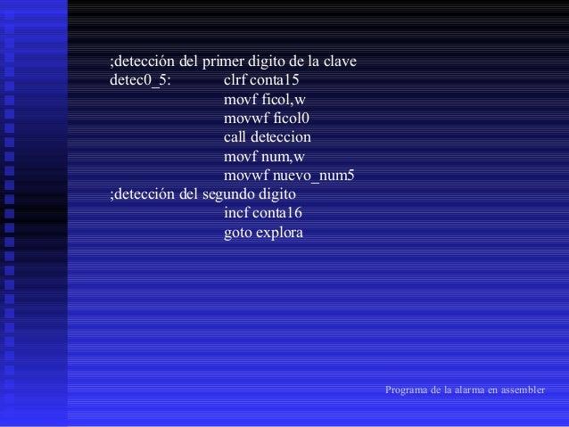 detec0_6: clrf conta16 movf ficol,w movwf ficol0 call deteccion movf num,w movwf nuevo_num6 ;detección del tercer digito  ...
