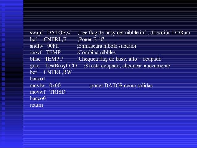 ;****************************************************** ;* Esta rutina inicializa la pantalla LCD * ;* Afecta: * ;* TEMP -...