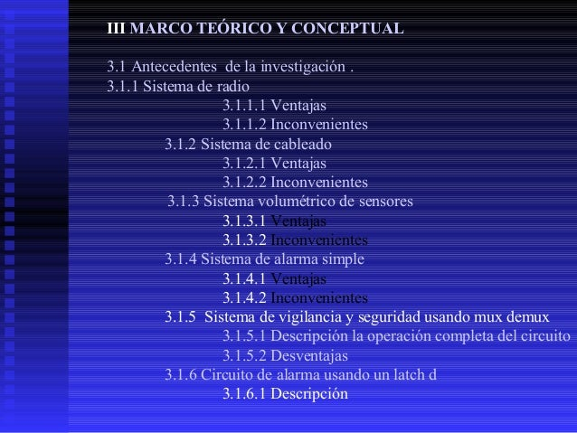 III MARCO TEÓRICO Y CONCEPTUAL 3.1 Antecedentes de la investigación . 3.1.1 Sistema de radio 3.1.1.1 Ventajas 3.1.1.2 Inco...