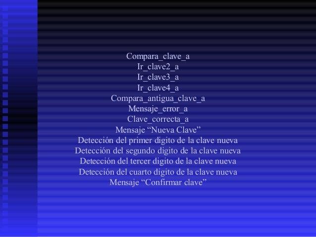 Salta Detección de confirmación del primer digito de la clave nueva Detección de confirmación del segundo digito de la cla...