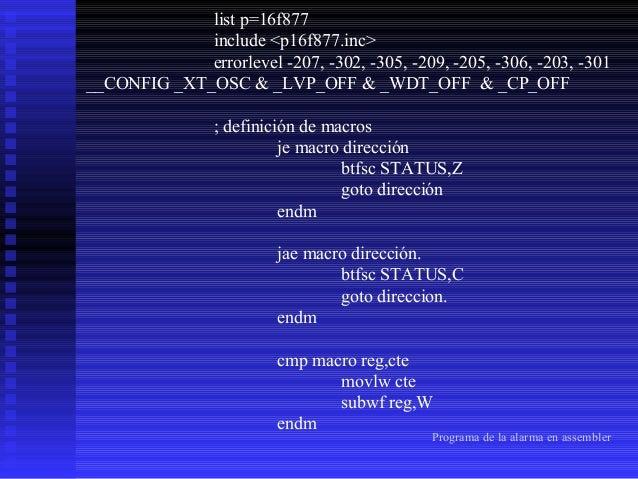 write macro direcc,dato bsf STATUS,RP1 BSF STATUS,RP0 BTFSC EECON1,WR GOTO $-1 BCF STATUS,RP0 movlw direcc MOVWF EEADR bcf...