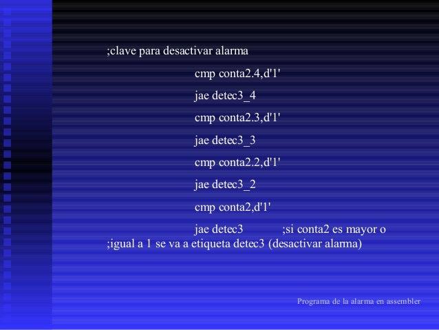 ;etiqueta para ir al sub-menú cmp conta,d'1' jae detec2 ;si conta es mayor ;o igual a 1 se va a etiqueta detec2(ingresa_su...