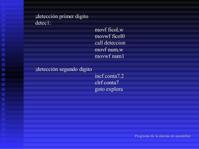 detec1_2:  movf ficol,w movwf ficol0 call deteccion movf num,w movwf num2  ;detección tercer digito incf conta7.3 clrf con...