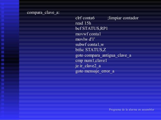 ir_clave2_a: cmp num2,clave2 je ir_clave3_a goto mensaje_error_a ir_clave3_a:  cmp num3,clave3 je ir_clave4_a goto mensaje...
