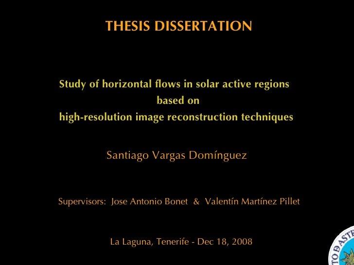 Santiago Vargas Domínguez La Laguna, Tenerife - Dec 18, 2008 Study of horizontal flows in solar active regions  high-resol...