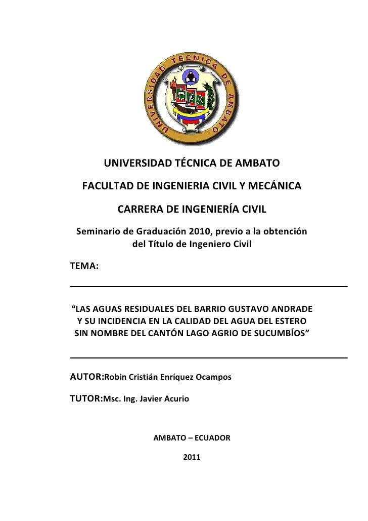UNIVERSIDAD TÉCNICA DE AMBATO  FACULTAD DE INGENIERIA CIVIL Y MECÁNICA           CARRERA DE INGENIERÍA CIVIL Seminario de ...