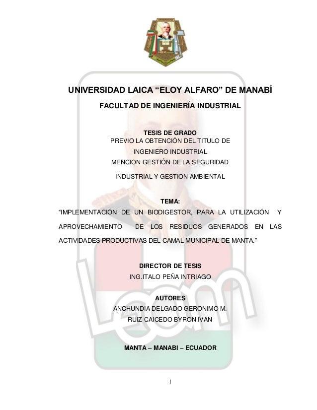 """I UNIVERSIDAD LAICA """"ELOY ALFARO"""" DE MANABÍ FACULTAD DE INGENIERÍA INDUSTRIAL TESIS DE GRADO PREVIO LA OBTENCIÓN DEL TITUL..."""