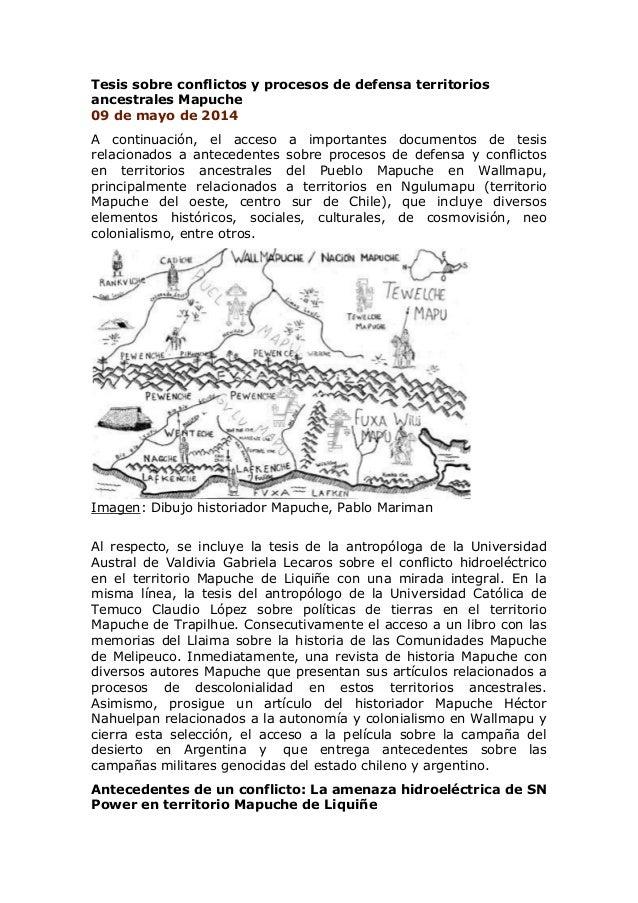 Tesis sobre conflictos y procesos de defensa territorios ancestrales Mapuche 09 de mayo de 2014 A continuación, el acceso ...