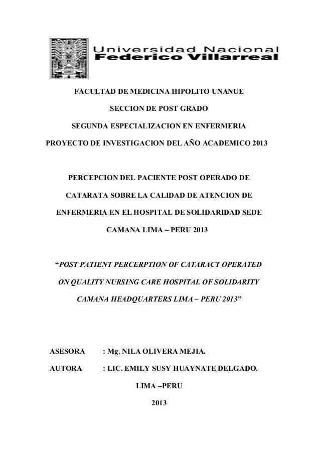 FACULTAD DE MEDICINA HIPOLITO UNANUESECCION DE POST GRADOSEGUNDA ESPECIALIZACION EN ENFERMERIAPROYECTO DE INVESTIGACION DE...