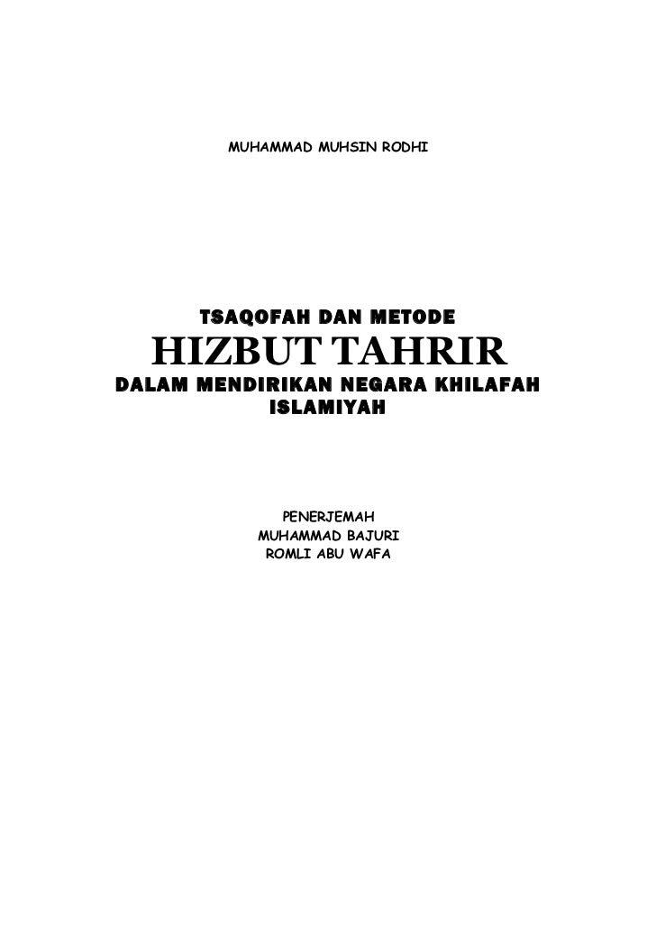MUHAMMAD MUHSIN RODHI      TSAQOFAH DAN METODE  HIZBUT TAHRIRDALAM MENDIRIKAN NEGARA KHILAFAH           ISLAMIYAH         ...
