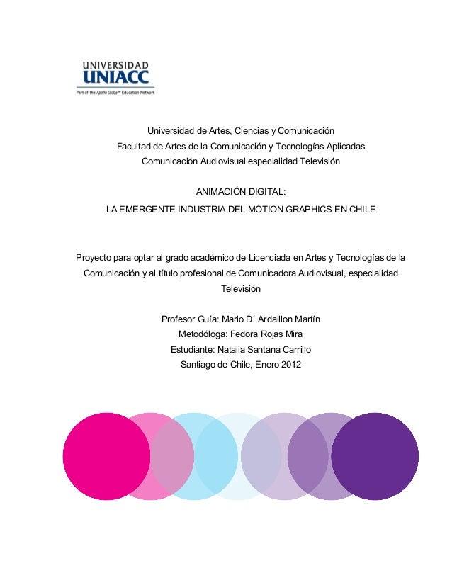 Universidad de Artes, Ciencias y Comunicación         Facultad de Artes de la Comunicación y Tecnologías Aplicadas        ...