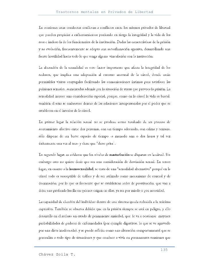 Trastornos mentales en Privados de Libertad                                                     135Chávez Zoila T.
