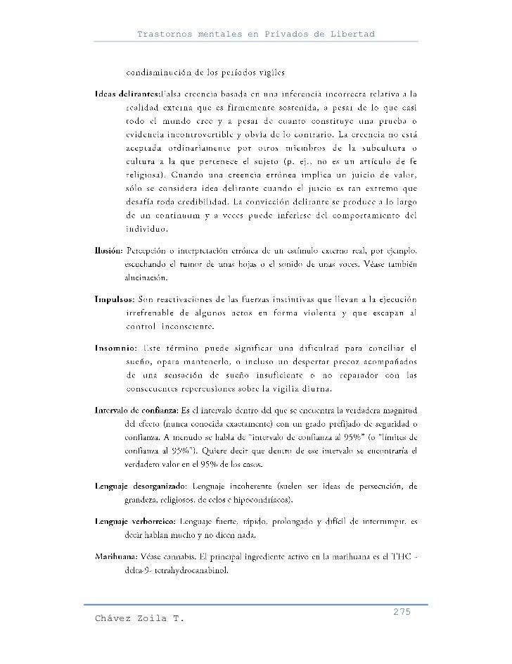 Trastornos mentales en Privados de Libertad                                                     275Chávez Zoila T.