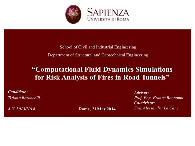 """Computational Fluid Dynamics Simulations for Risk Analysis of Fires in Road Tunnels""  School of Civil and Industrial Engi..."