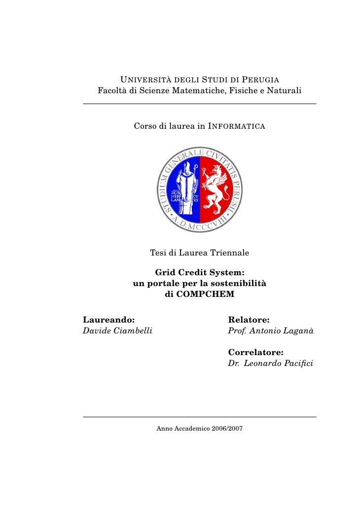 U NIVERSITÀ DEGLI S TUDI DI P ERUGIA    Facoltà di Scienze Matematiche, Fisiche e Naturali               Corso di laurea i...