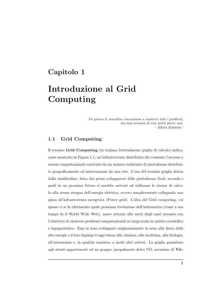 Capitolo 1  Introduzione al Grid Computing                            Un giorno le macchine riusciranno a risolvere tutti ...