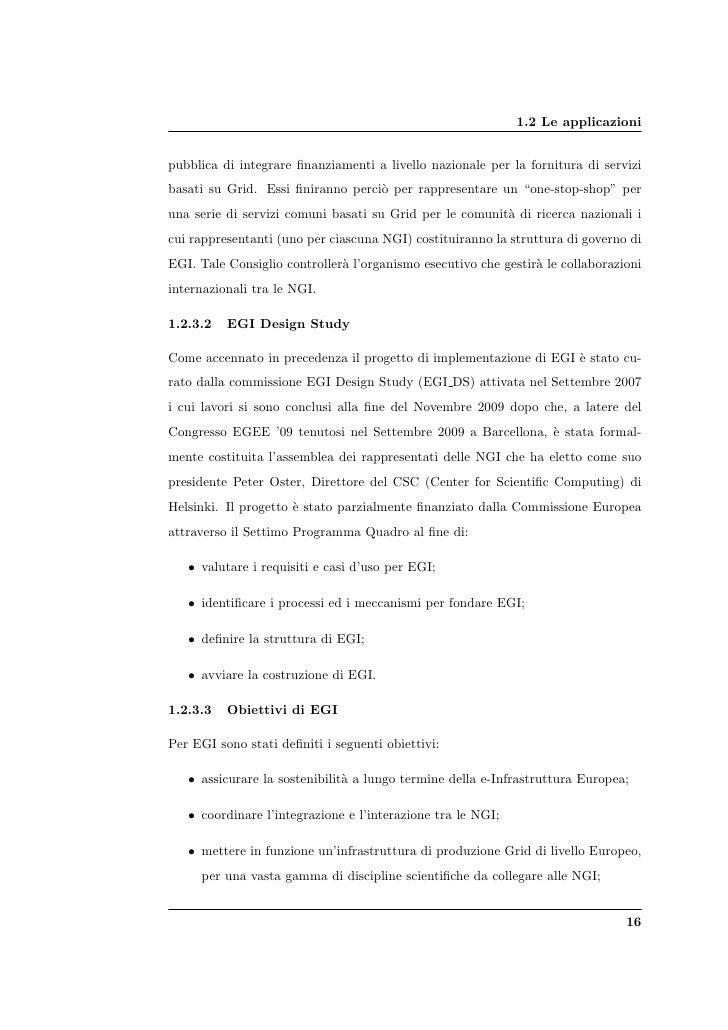 1.2 Le applicazioni   pubblica di integrare finanziamenti a livello nazionale per la fornitura di servizi basati su Grid. E...