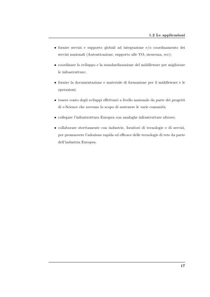 1.2 Le applicazioni   • fornire servizi e supporto globali ad integrazione e/o coordinamento dei   servizi nazionali (Aute...