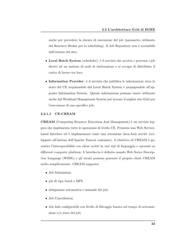 2.2 L'architettura Grid di EGEE         anche per prevedere la durata di esecuzione del job (parametro utilizzato       da...