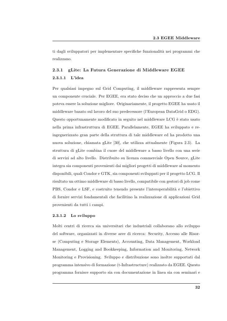 2.3 EGEE Middleware   ti dagli sviluppatori per implementare specifiche funzionalit` nei programmi che                     ...
