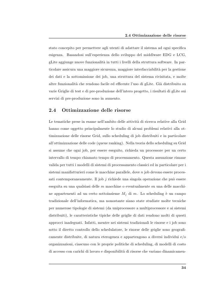 2.4 Ottimizzazione delle risorse   stato concepito per permettere agli utenti di adattare il sistema ad ogni specifica esig...