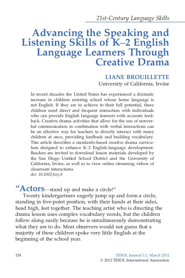21st-Century Language Skills Advancing the Speaking and Listening Skills of K–2 English Language Learners Through Creative...
