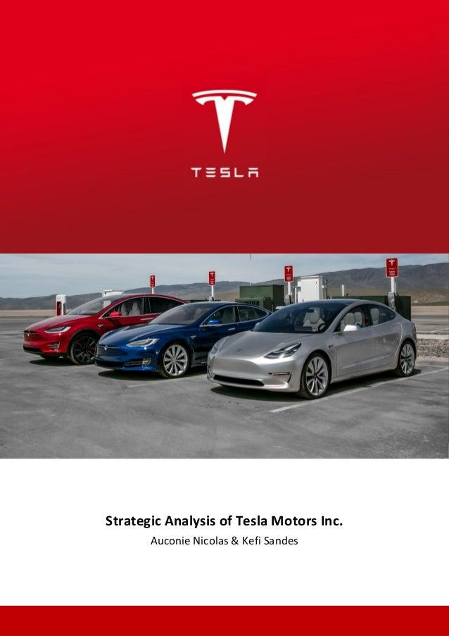 Strategic Analysis of Tesla Motors Inc. Auconie Nicolas & Kefi Sandes