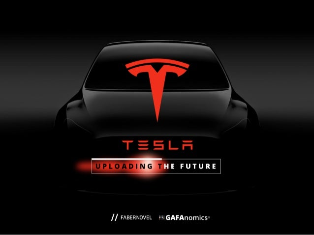 TESLA: UPLOADING THE FUTURE