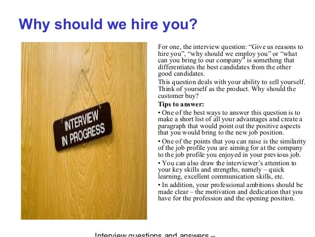 ... 2. Why Should We Hire You?