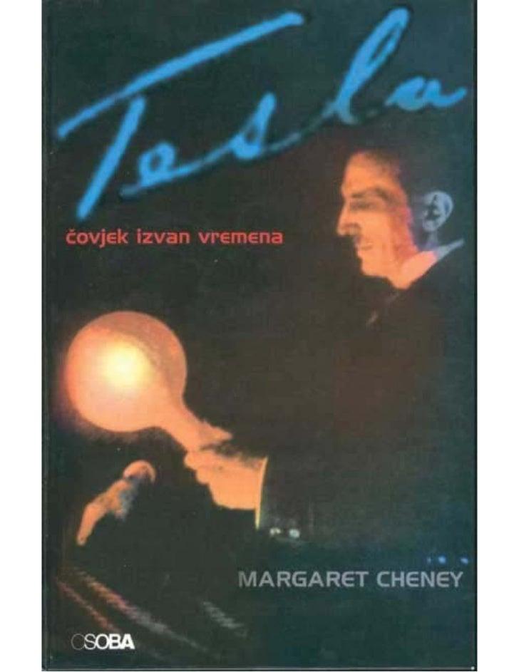 Naslov izvornika                           TESLA - MAN OUT OF TIME                         Copvright © 1981 by Margaret Ch...