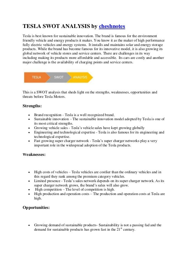 tesla motors inc swot analysis bac Tesla motors inc swot analysis bac essay  markets, products, and company history another part of the report is a swot-analysis carried out for tesla motors, inc .