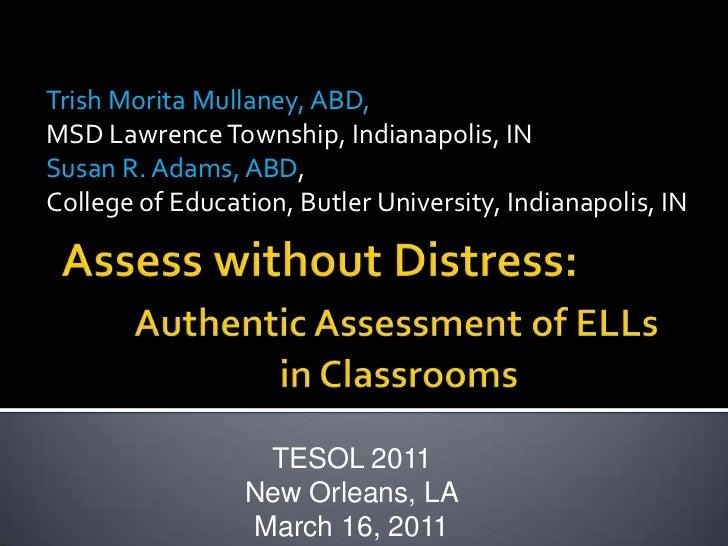 Trish Morita Mullaney, ABD, <br />MSD Lawrence Township, Indianapolis, IN<br />Susan R. Adams, ABD, <br />College of Educa...