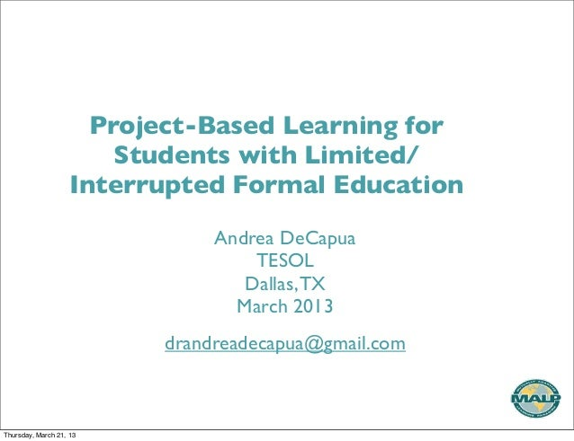 Project-Based Learning for                        Students with Limited/                    Interrupted Formal Education  ...