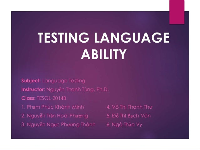 diagnostic testing and language ability Young learners begin test please note: this is not a cambridge english exam and the test scores and levels are very approximate your score on this test cannot be used as proof of a formal language qualification.
