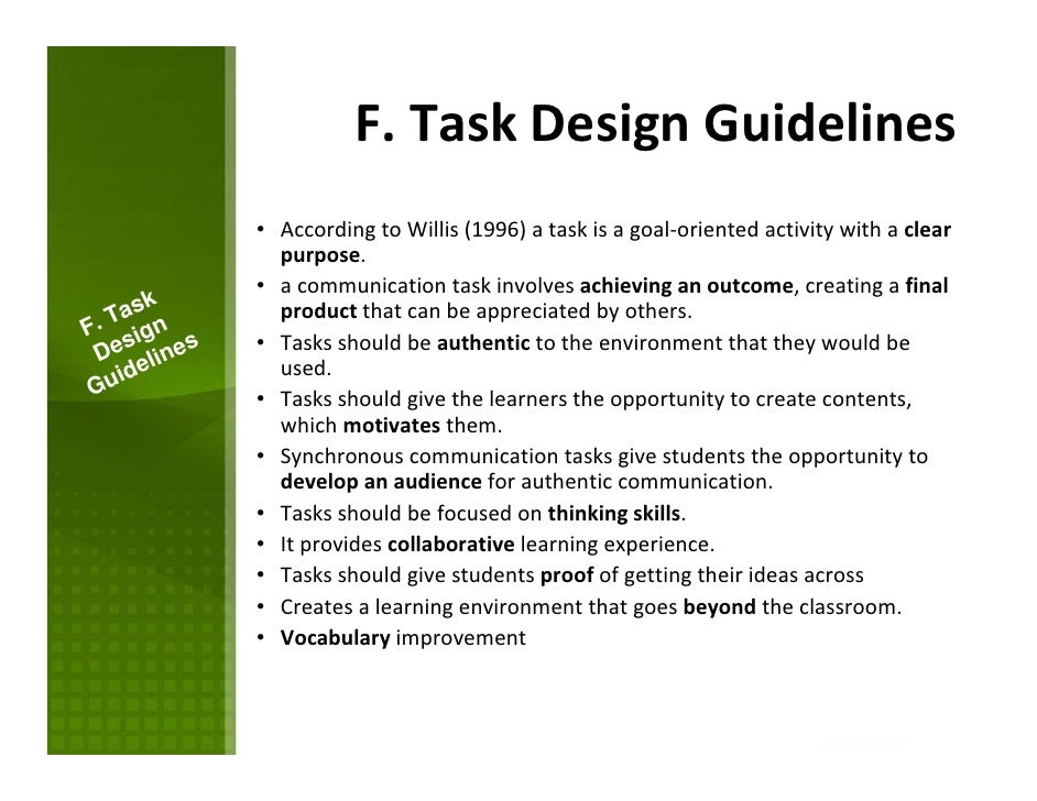 language and skills task design Design and analysis in task-based language assessment  and task-based language testing (tblt)  skills, or other attributes should be assessed, presumably .