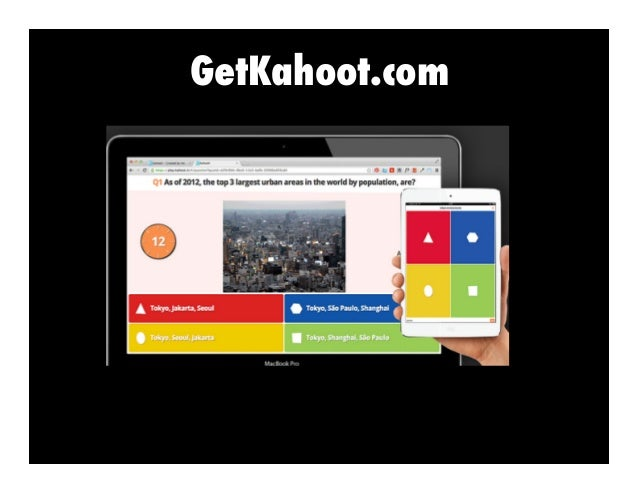 GetKahoot.com •  reate trivia games C •  rag and drop D •  tudents prompted to S make quiz for their peers to take •  imed...