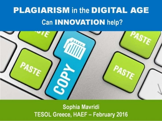 Plagiarism in the Digital Age; Can Innovation help?