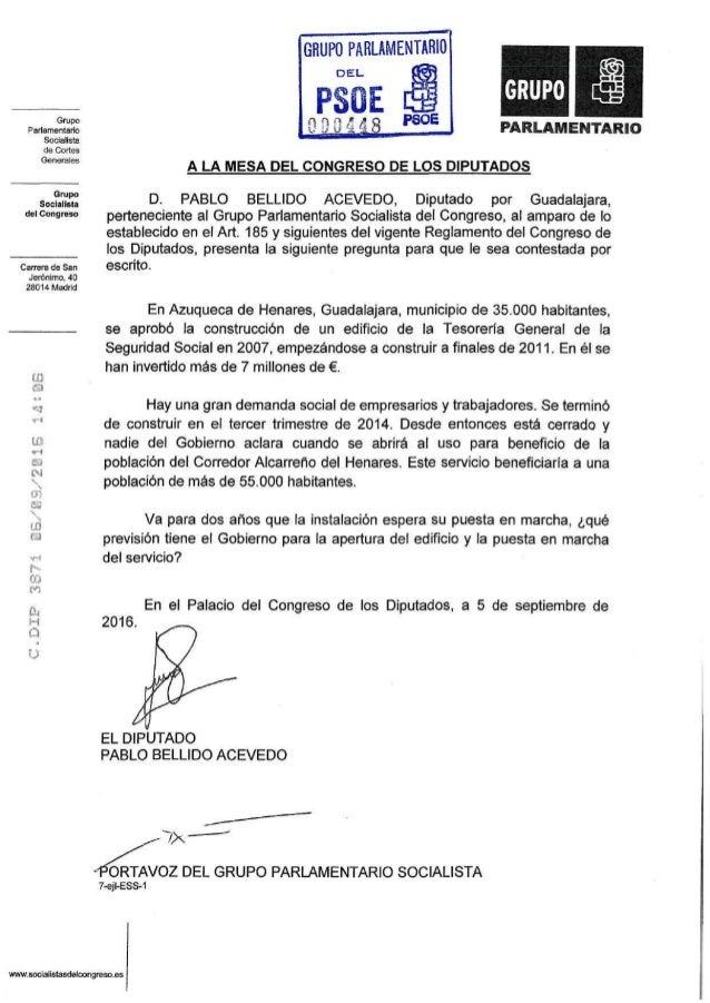 Grupo Parlamentario Socialista de Cortes Generales Grupo Socialista del Congreso Carrera de San Jerónimo, 40 28014 Madrid ...