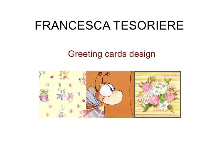 FRANCESCA TESORIERE      Greeting cards design