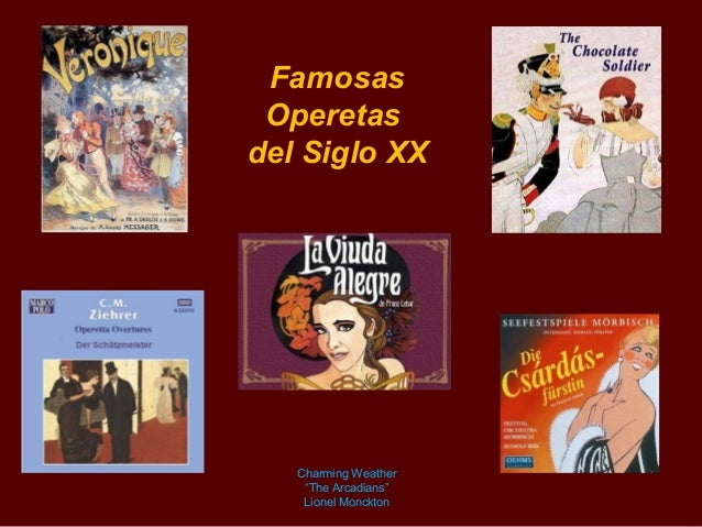 "Operetasdel Siglo XXCharming Weather""The Arcadians""Lionel Monckton"