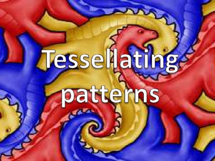 Tessellating patterns<br />