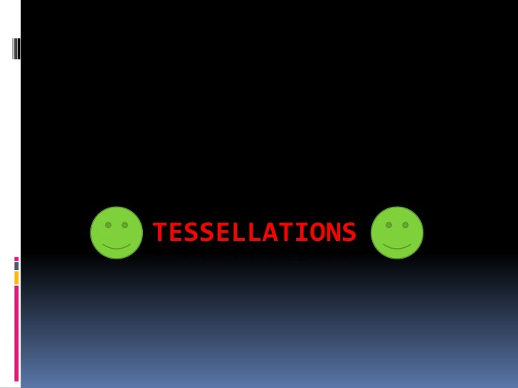 Tessellations<br />