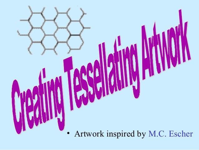 Creating Tessellating Art  • Artwork inspired by M.C. Escher