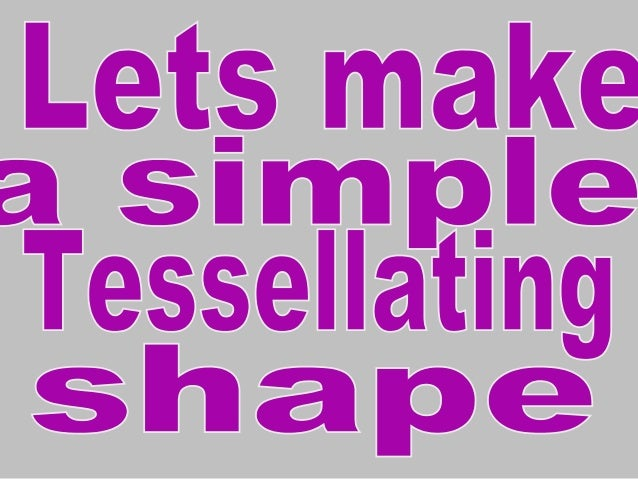 how to make a simple tessellation