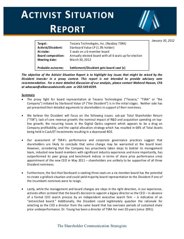 The Shareholder Communication Strategists The objective of the Activist Situation Report is to highlight key issues that m...