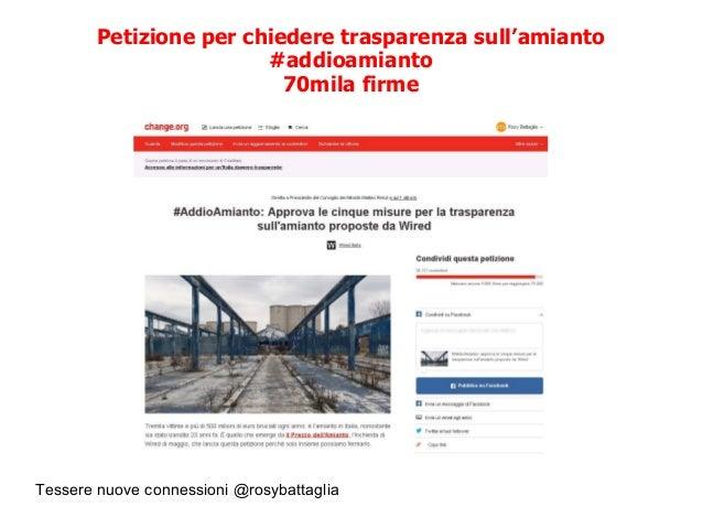 Tessere nuove connessioni @rosybattaglia Petizione per chiedere trasparenza sull'amianto #addioamianto 70mila firme